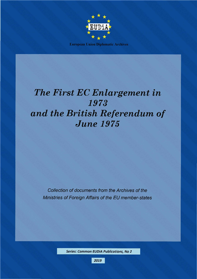 The First EC Enlargement in 1973  and the British Referendum of June 1975
